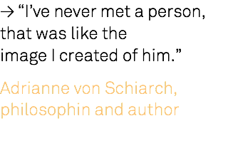 "≥ ""I've never met a person, that was like the 